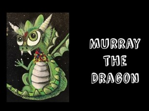 Murray the Dragon-A book by Cristina Petersen and Illustrated by Monika Blichar